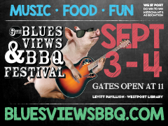 Westporters: Get your Tickets to the 9th Annual Blues, Views, and BBQ Festival, September 3 & 4