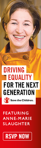 Save the Children: Driving Equality for the Next Generation, Anne-Marie Slaughter, April 23, 6:30 pm, Burning Tree Country Club, 120 Perkins Rd., Greenwich, CT