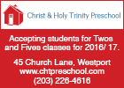 Christ & Holy Trinity Preschool is now accepting applications for 2s and 5s classes for the  2016-17 school year.